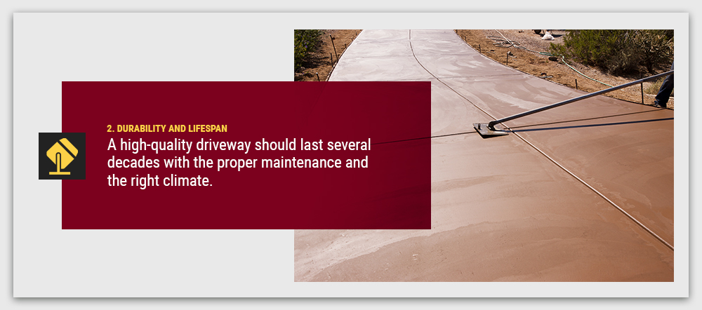 durability and lifespan of your driveway should be considered when thinking about the investment