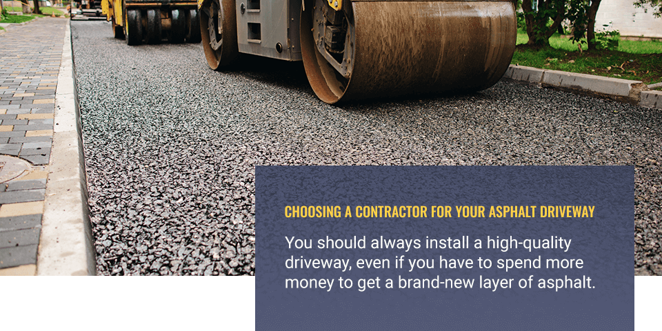 choosing a contractor for your asphalt driveway