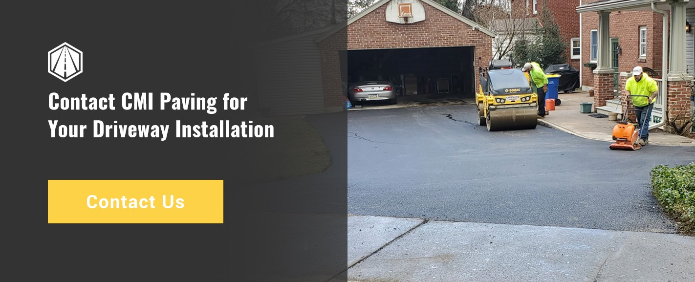 Contact CMI Paving for Your Driveway Installation
